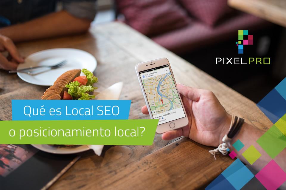 Qué es Local SEO o posicionamiento local?