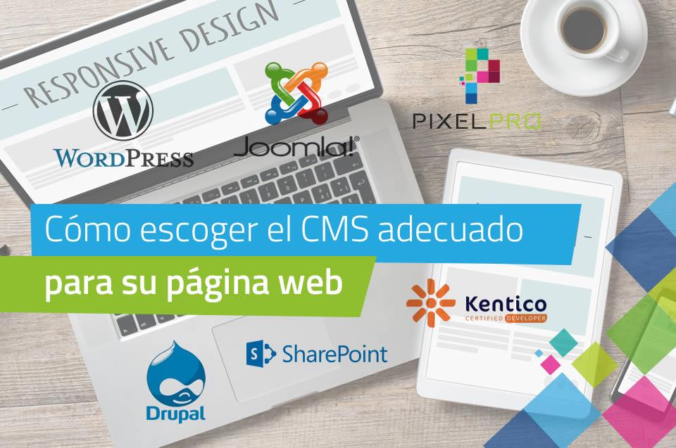 Cómo escoger al cms adecuado para su página web