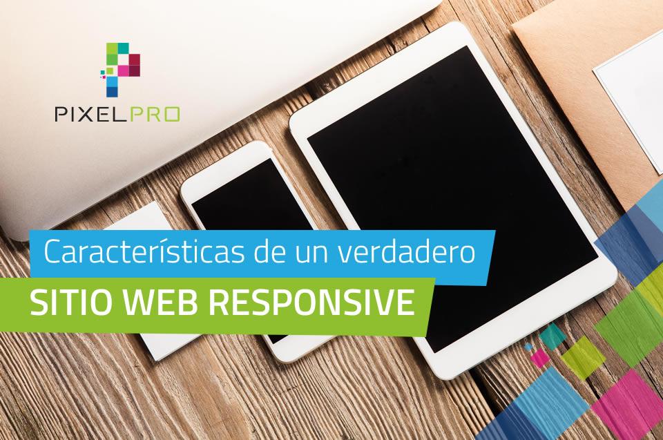 Características de un verdadero sitio web responsive