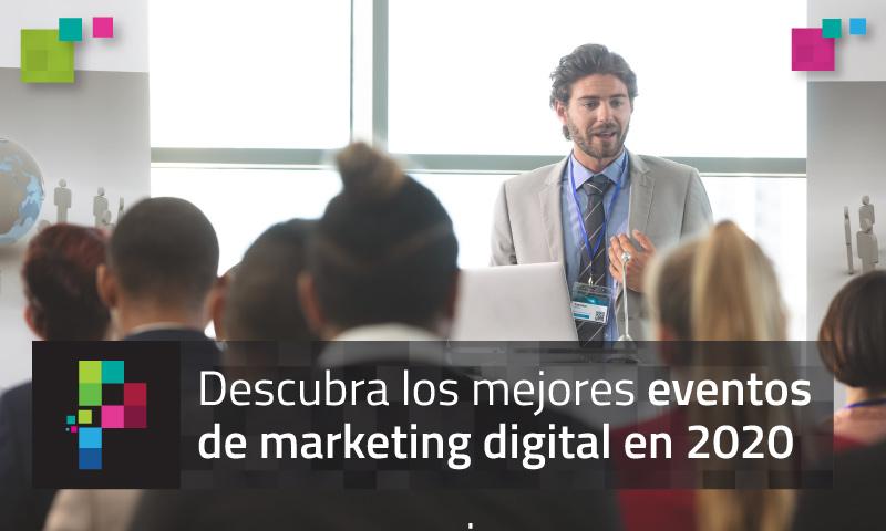 Conozca la agenda de eventos de marketing digital en 2020