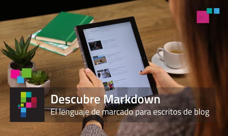¿Qué es Markdown? El lenguaje de marcado de textos del «futuro»