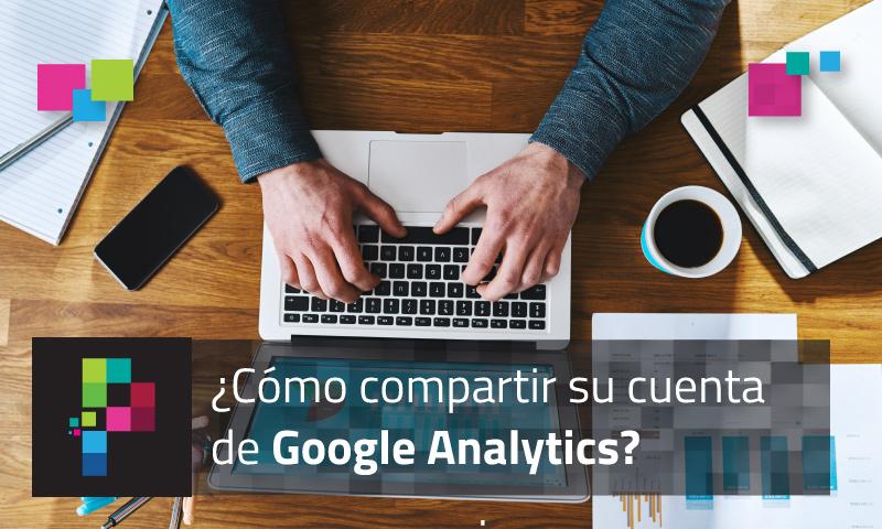 pixelpro-compartir-cuenta-google-analytics