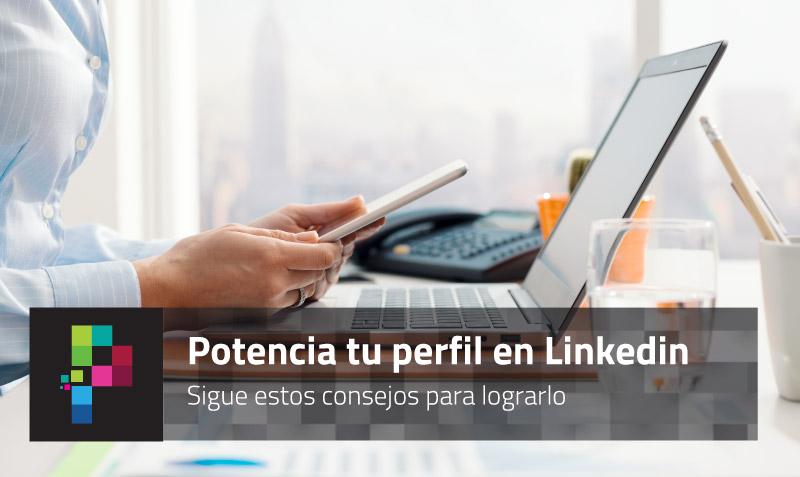 potencia-perfil-linkedin-blog